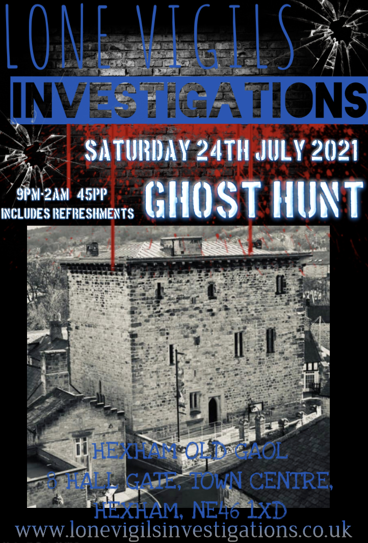 SOLD OUT: Hexham Old Gaol Saturday 24th July  2021