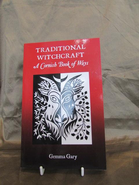 """Traditional Witchcraft: A Cornish Book of Ways"", by Gemma Gary."