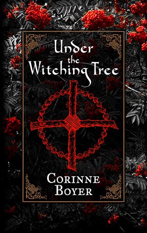 Under the Witching Tree - Corinne Boyer (P/B).